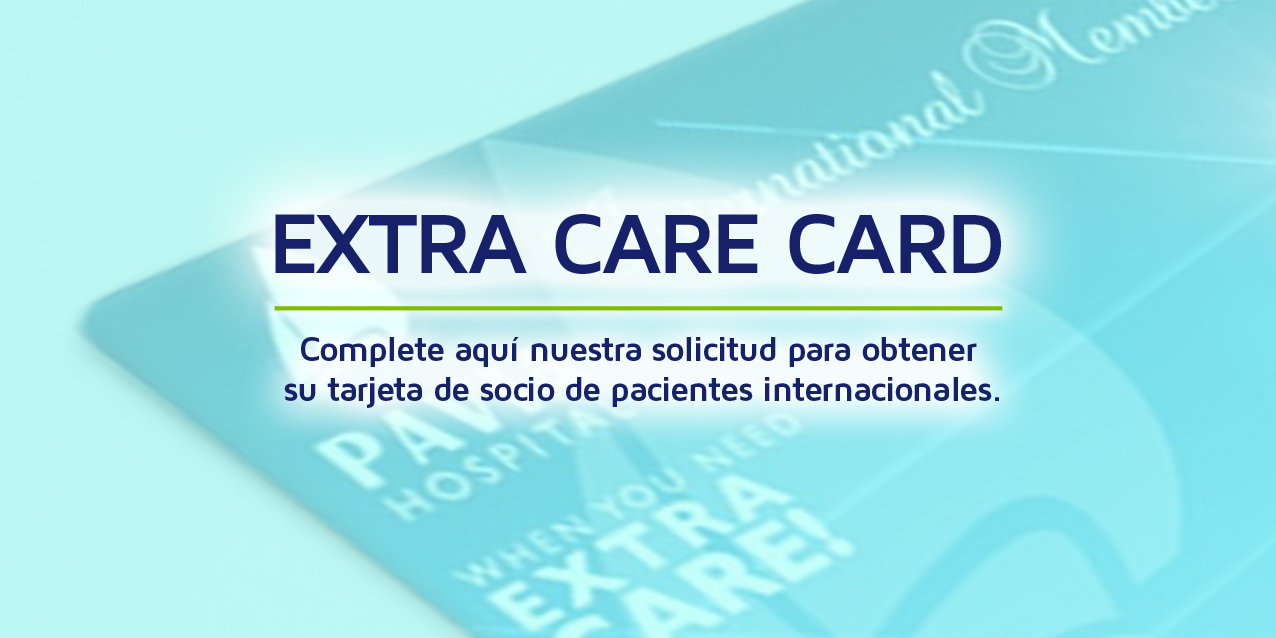 Solicite nuestra Tarjeta Extra Care Card
